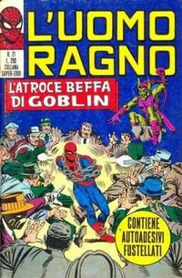 Cover Thumbnail for L'Uomo Ragno [Collana Super-Eroi] (Editoriale Corno, 1970 series) #21