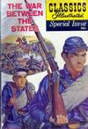 Cover for Classics Illustrated Special Issue (Gilberton, 1955 series) #162A - The War Between the States