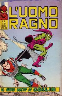 Cover Thumbnail for L'Uomo Ragno [Collana Super-Eroi] (Editoriale Corno, 1970 series) #33