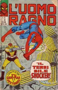 Cover Thumbnail for L'Uomo Ragno [Collana Super-Eroi] (Editoriale Corno, 1970 series) #40