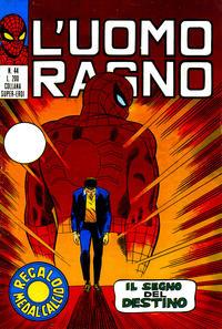 Cover Thumbnail for L'Uomo Ragno [Collana Super-Eroi] (Editoriale Corno, 1970 series) #44