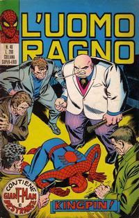 Cover Thumbnail for L'Uomo Ragno [Collana Super-Eroi] (Editoriale Corno, 1970 series) #46
