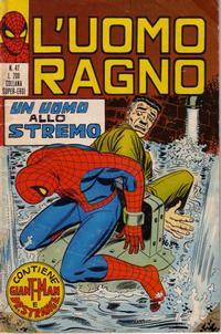 Cover Thumbnail for L'Uomo Ragno [Collana Super-Eroi] (Editoriale Corno, 1970 series) #47