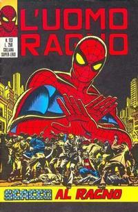 Cover Thumbnail for L'Uomo Ragno [Collana Super-Eroi] (Editoriale Corno, 1970 series) #113
