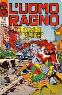 Cover Thumbnail for L'Uomo Ragno [Collana Super-Eroi] (Editoriale Corno, 1970 series) #121
