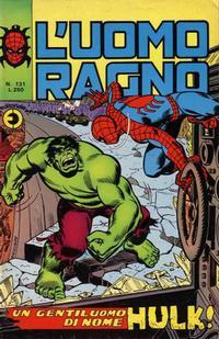 Cover Thumbnail for L'Uomo Ragno [Collana Super-Eroi] (Editoriale Corno, 1970 series) #131