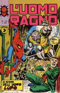 Cover Thumbnail for L'Uomo Ragno [Collana Super-Eroi] (Editoriale Corno, 1970 series) #136