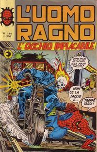 Cover Thumbnail for L'Uomo Ragno [Collana Super-Eroi] (Editoriale Corno, 1970 series) #144