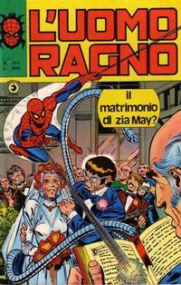 Cover for L'Uomo Ragno [Collana Super-Eroi] (Editoriale Corno, 1970 series) #151
