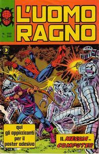 Cover Thumbnail for L'Uomo Ragno [Collana Super-Eroi] (Editoriale Corno, 1970 series) #153