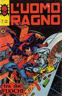 Cover Thumbnail for L'Uomo Ragno [Collana Super-Eroi] (Editoriale Corno, 1970 series) #154