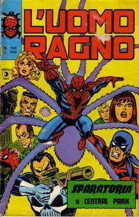 Cover Thumbnail for L'Uomo Ragno [Collana Super-Eroi] (Editoriale Corno, 1970 series) #159