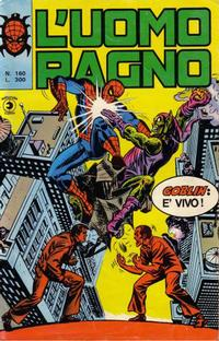 Cover Thumbnail for L'Uomo Ragno [Collana Super-Eroi] (Editoriale Corno, 1970 series) #160