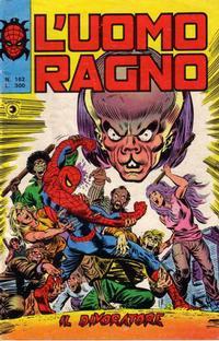 Cover for L'Uomo Ragno [Collana Super-Eroi] (Editoriale Corno, 1970 series) #162