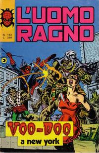 Cover Thumbnail for L'Uomo Ragno [Collana Super-Eroi] (Editoriale Corno, 1970 series) #163
