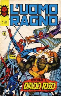 Cover Thumbnail for L'Uomo Ragno [Collana Super-Eroi] (Editoriale Corno, 1970 series) #164
