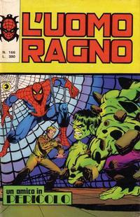 Cover Thumbnail for L'Uomo Ragno [Collana Super-Eroi] (Editoriale Corno, 1970 series) #166