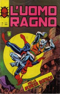 Cover Thumbnail for L'Uomo Ragno [Collana Super-Eroi] (Editoriale Corno, 1970 series) #177