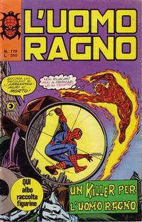 Cover Thumbnail for L'Uomo Ragno [Collana Super-Eroi] (Editoriale Corno, 1970 series) #179