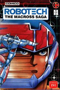 Cover Thumbnail for Robotech: The Macross Saga (Comico, 1985 series) #6