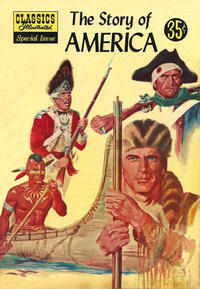 Cover Thumbnail for Classics Illustrated Special Issue (Gilberton, 1955 series) #132A - The Story of America