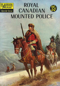 Cover Thumbnail for Classics Illustrated Special Issue (Gilberton, 1955 series) #150A - Royal Canadian Mounted Police