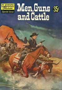 Cover Thumbnail for Classics Illustrated Special Issue (Gilberton, 1955 series) #153A - Men, Guns and Cattle