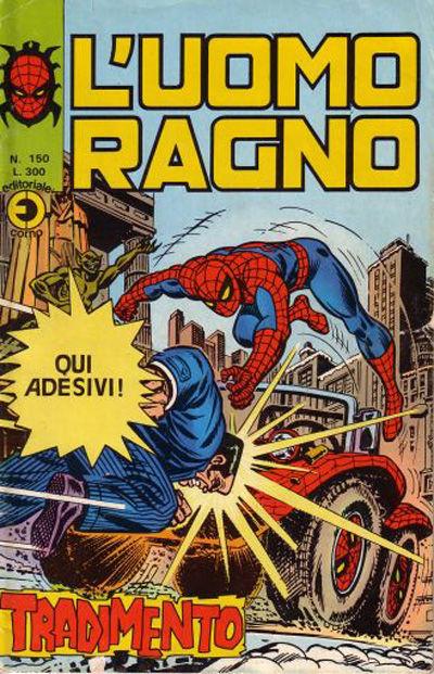 Cover for L'Uomo Ragno [Collana Super-Eroi] (Editoriale Corno, 1970 series) #150