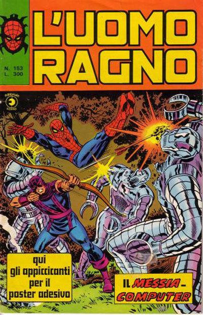 Cover for L'Uomo Ragno [Collana Super-Eroi] (Editoriale Corno, 1970 series) #153