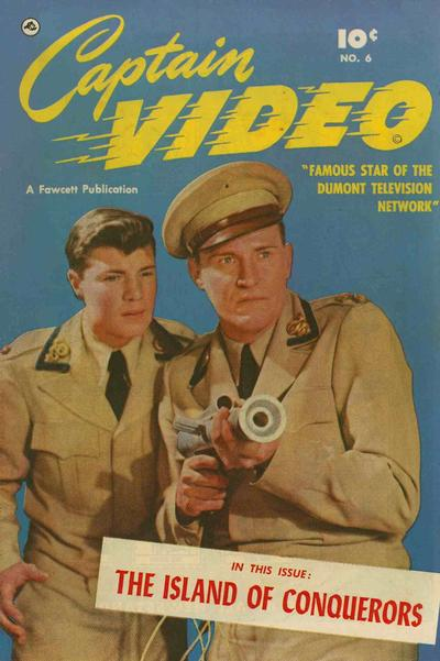 Cover for Captain Video (Fawcett, 1951 series) #6