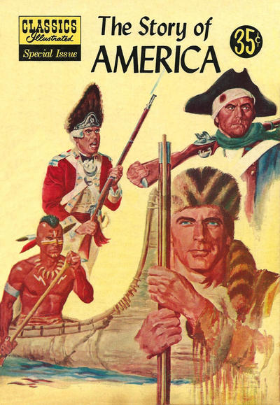 Cover for Classics Illustrated Special Issue (Gilberton, 1955 series) #132A - The Story of America