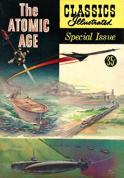 Cover for Classics Illustrated Special Issue (Gilberton, 1955 series) #156A - The Atomic Age