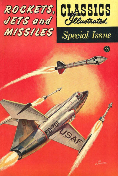 Cover for Classics Illustrated Special Issue (Gilberton, 1955 series) #159A - Rockets, Jets and Missiles