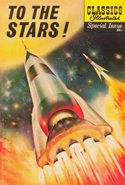 Cover for Classics Illustrated Special Issue (Gilberton, 1955 series) #165A - To The Stars!