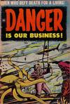 Cover for Danger Is Our Business! (Toby, 1953 series) #1