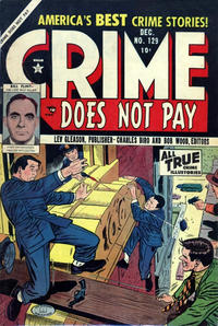 Cover Thumbnail for Crime Does Not Pay (Lev Gleason, 1942 series) #129