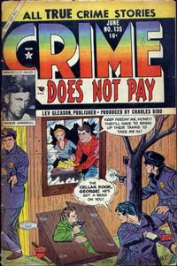 Cover Thumbnail for Crime Does Not Pay (Lev Gleason, 1942 series) #135
