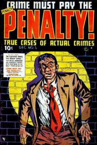 Cover Thumbnail for Crime Must Pay the Penalty (Ace Magazines, 1948 series) #5
