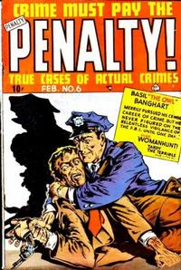 Cover Thumbnail for Crime Must Pay the Penalty (Ace Magazines, 1948 series) #6
