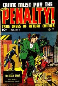 Cover Thumbnail for Crime Must Pay the Penalty (Ace Magazines, 1948 series) #15