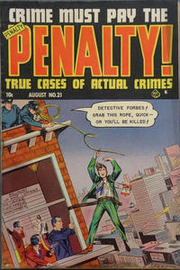 Cover Thumbnail for Crime Must Pay the Penalty (Ace Magazines, 1948 series) #21