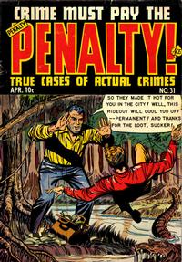 Cover Thumbnail for Crime Must Pay the Penalty (Ace Magazines, 1948 series) #31