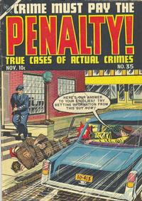 Cover Thumbnail for Crime Must Pay the Penalty (Ace Magazines, 1948 series) #35