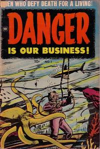 Cover Thumbnail for Danger Is Our Business! (Toby, 1953 series) #1