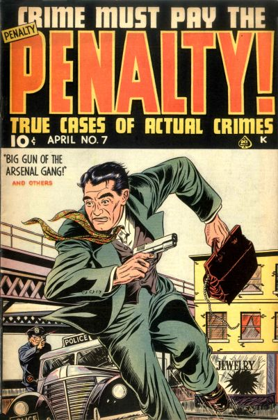 Cover for Crime Must Pay the Penalty (Ace Magazines, 1948 series) #7