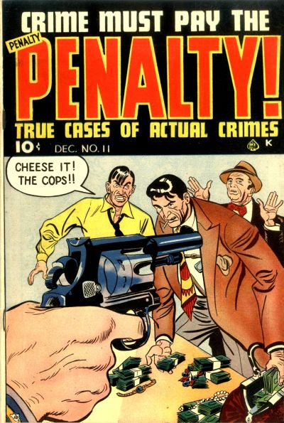 Cover for Crime Must Pay the Penalty (Ace Magazines, 1948 series) #11