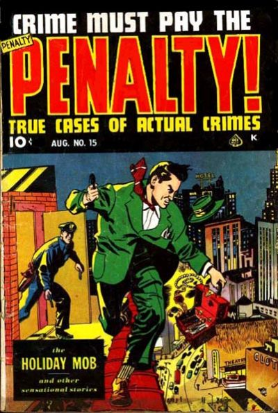 Cover for Crime Must Pay the Penalty (Ace Magazines, 1948 series) #15