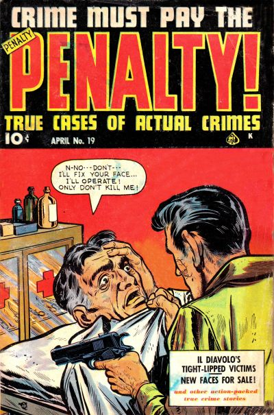 Cover for Crime Must Pay the Penalty (Ace Magazines, 1948 series) #19