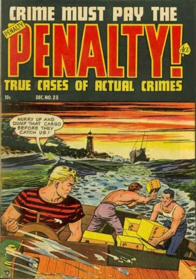 Cover for Crime Must Pay the Penalty (Ace Magazines, 1948 series) #23