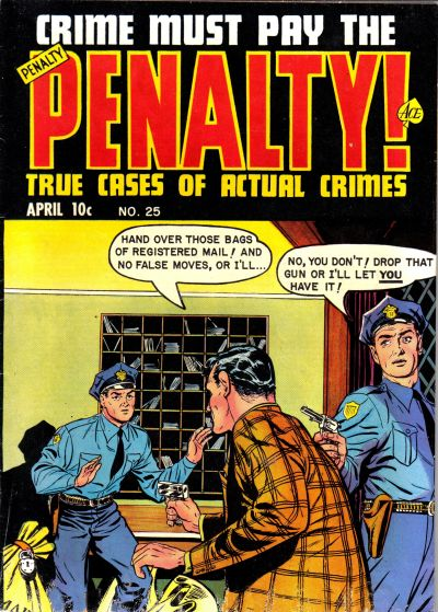 Cover for Crime Must Pay the Penalty (Ace Magazines, 1948 series) #25
